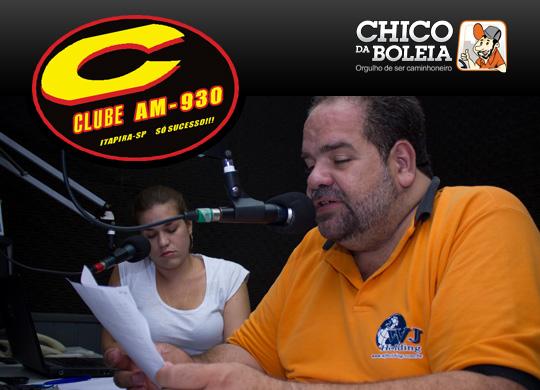 Programa Chico da Boleia nº 199 | Rádio Clube AM 930