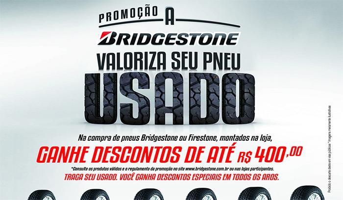 """Promoção """"A Bridgestone valoriza seu pneu usado"""" É ESTENDIDA"""