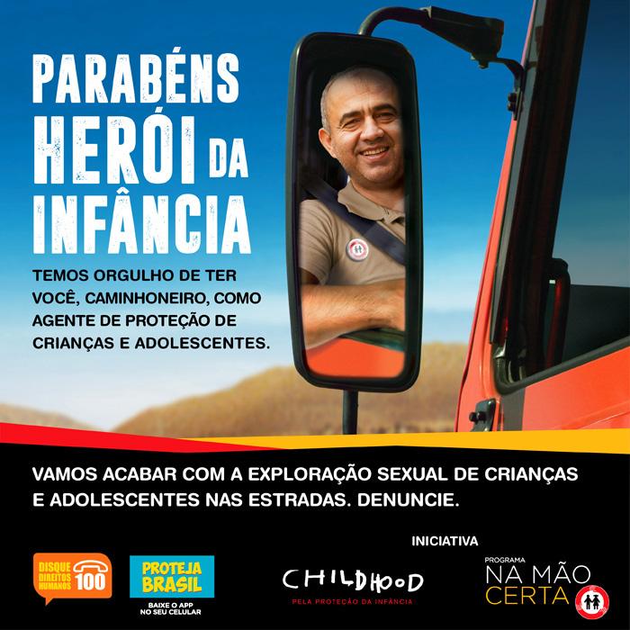 """Childhood Brasil promove edição especial da campanha """"Herói da Infância"""" no Dia Nacional do Caminhoneiro"""