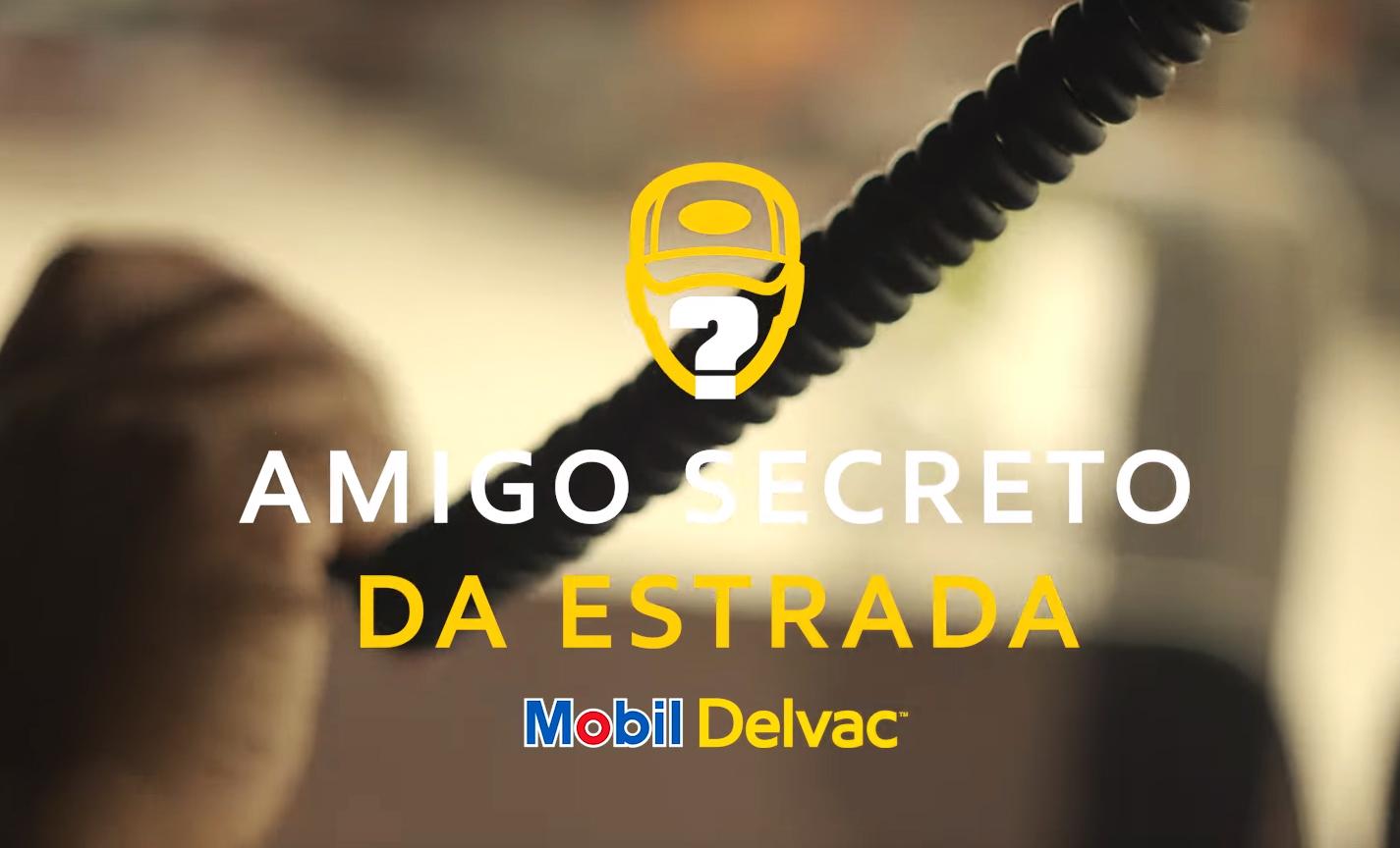 """Mobil Delvac homenageia os caminhoneiros de todo país com a ação """"Amigo Oculto da Estrada"""""""