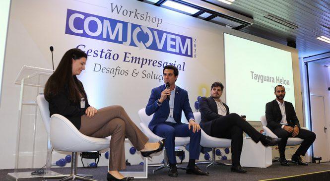 Setor discute sobre os desafios e soluções da gestão empresarial no Workshop da COMJOVEM SP