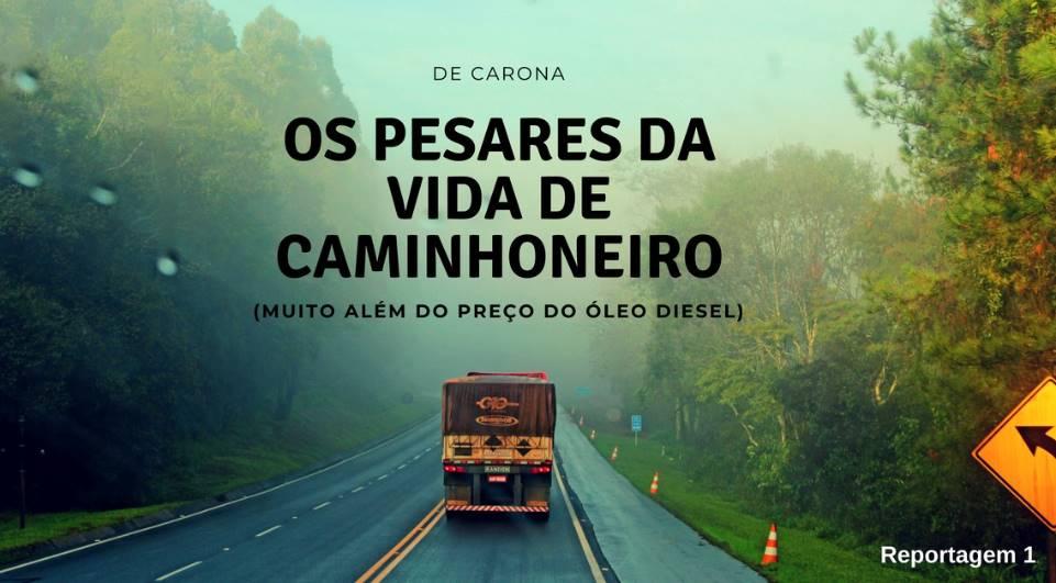 De Carona: os pesares da vida de caminhoneiro