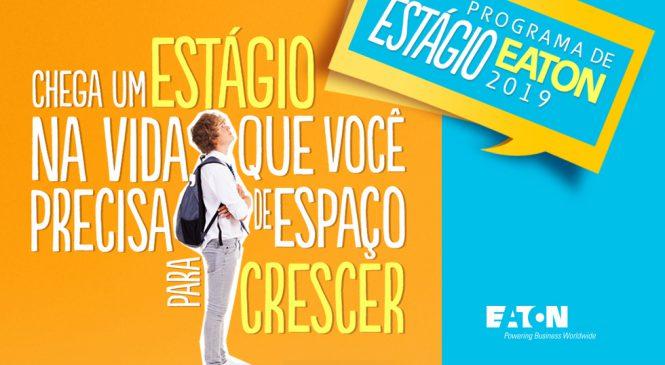EATON abre 80 vagas de estágio em seis unidades no Brasil