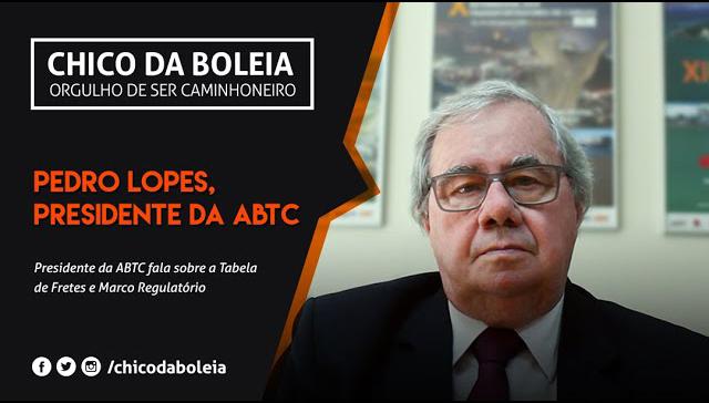 [VÍDEO] Pedro Lopes Presidente da ABTC fala sobre a Tabela de Fretes e Marco Regulatório | 2018