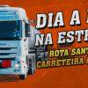 [VÍDEO] Mulheres no Comando #4 – Dia a Dia na Estrada – Rota Santos