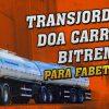 [VÍDEO] Transjordano doa Carreta Bitrem para Fabet