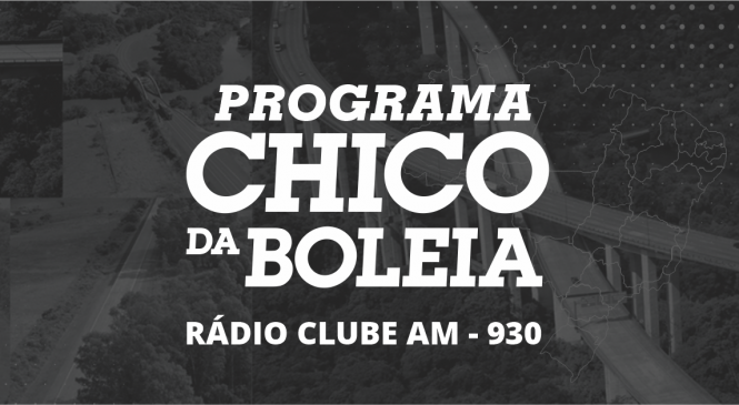Programa Chico da Boleia 05/08/2019