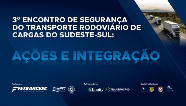 3º Encontro de Segurança do TRC do Sudeste-Sul acontece hoje, em Florianópolis