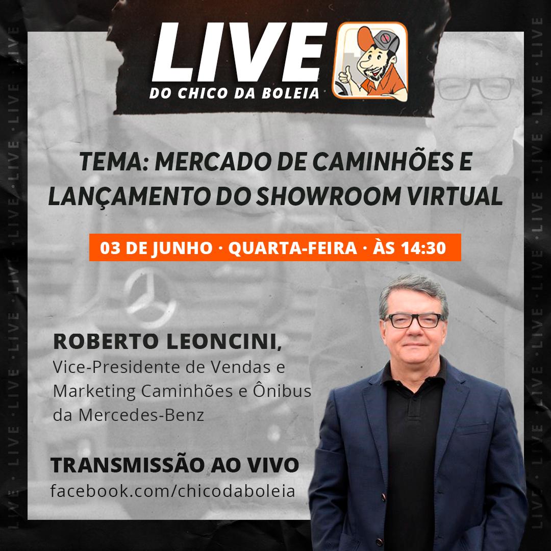 Live Chico da Boleia com Roberto Leoncini acontece nesta quarta-feira, 03 de junho