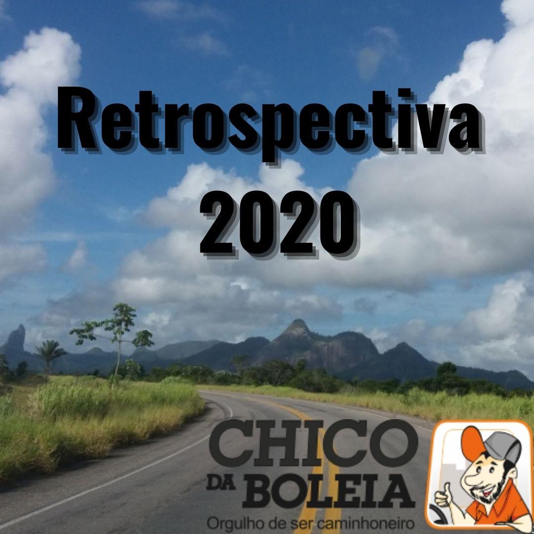 Retrospectiva 2020 Chico da Boleia