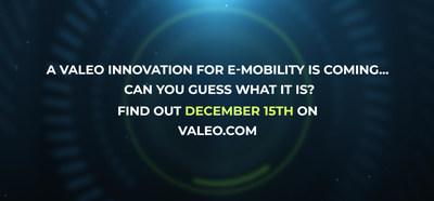 Uma outra inovação da Valeo para e-mobilidade será anunciada em 15 de dezembro