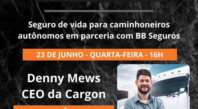 Chico da Boleia entrevista CEO da CargOn na quarta-feira (23)